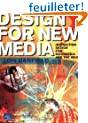 Design for New Media: Interaction design for multimedia and the web