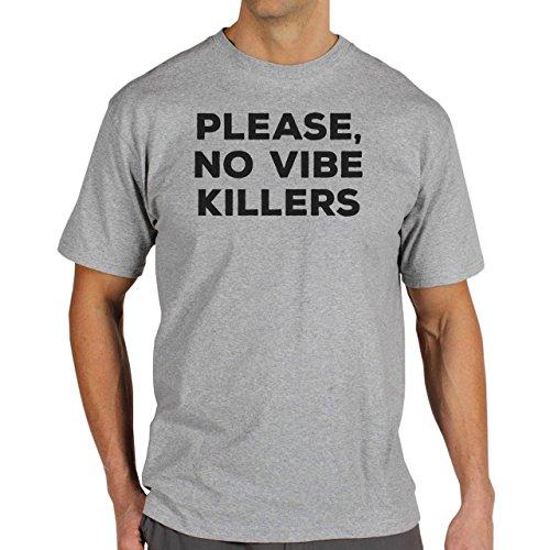Please No Vibe Killers Quality Herren T-Shirt Grau