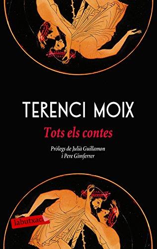 Tots els contes: Pròlegs de Julià Guillamon i Pere Gimferrer (Catalan Edition) por Terenci Moix