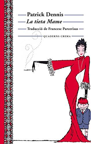 La tieta Mame (Biblioteca Mínima Book 6) (Catalan Edition)