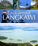 Front cover for the book Enchanting Langkawi (Enchanting Asia) by David Bowden