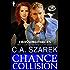 Chance Collision: (A Romantic Suspense Novel) (Crossing Forces Book 2)