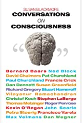 Conversations on Consciousness: Interviews with Twenty Minds Kindle Edition
