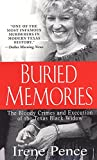 Buried Memories: The Bloody Crimes and Executio of the Texas Black Widow