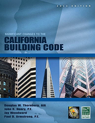 Significant Changes to the California Building Code, 2013 (2013 Gebäude-codes)