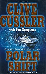 Polar Shift (NUMA Files) by Clive Cussler (2005-08-30)