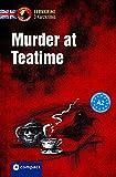 Murder at Teatime: Lernkrimi Kurzkrimis Englisch A2