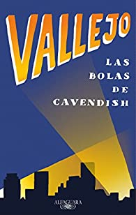 Las bolas de Cavendish par Fernando Vallejo