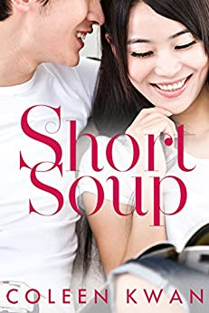 Short Soup by [Kwan, Coleen]