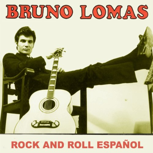 Bruno Lomas El Rock De Tony Carrera