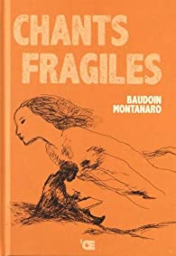 Chants fragiles par Edmond Baudoin