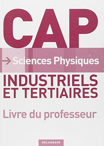 Sciences Physiques Cap Industriels et Tertiaires Professeur