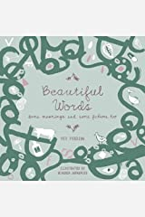 Beautiful Words: Some Meanings and Some Fictions Too Paperback