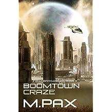 Boomtown Craze (The Backworlds Book 3)