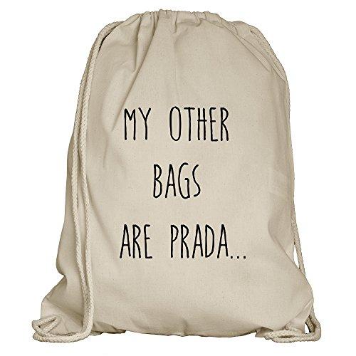 Shirtdepartment Turnbeutel/Rucksack mit vielen Sprüchen und lustigen Motiven | Sportbeutel | Rucksack Gymsack | Stringbag | Hipster - Farbe: Natur/Sandfarben (My other bags are Prada)