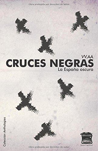 Cruces negras: La España oscura por James Crawford Publishing