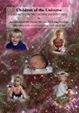 Children of the Universe: A Sequel to Life, the Universe and Everything