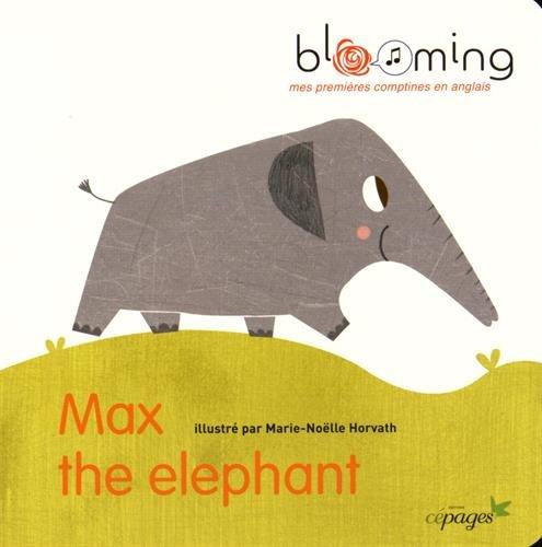 Max the elephant par Robert Peterson