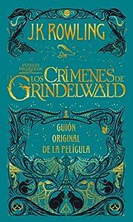 Los crímenes de Grindelwald par J.K. Rowling