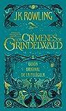 Los crímenes de Grindelwald par Rowling