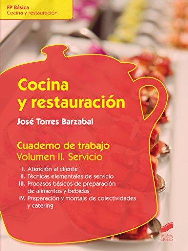 Cocina y restauración. Cuaderno de trabajo (Hostelería y Turismo)