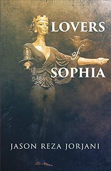 Lovers of Sophia (English Edition)