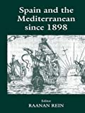 Image de Spain and the Mediterranean Since 1898