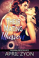 Their Mating Illusion (Paranormal Protection Unit Book 2)