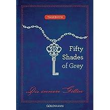 Fifty Shades of Grey. Die innere Göttin: Tagebuch - (Blank Book)