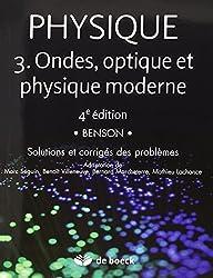 Physique 3 : Ondes, optique et physique moderne - Solutions et corrigés des problèmes