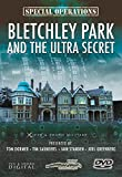 Special Forces: Bletchley Park and the Ultra Secret