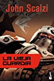 3. La vieja guardia- John Scalzi :arrow: 2005