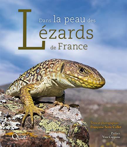 Dans la peau des lézards de France (Beaux livres) par  Quae