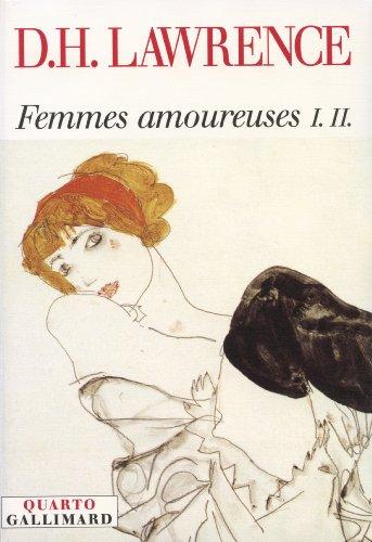 Femmes amoureuses, tome 1 et 2
