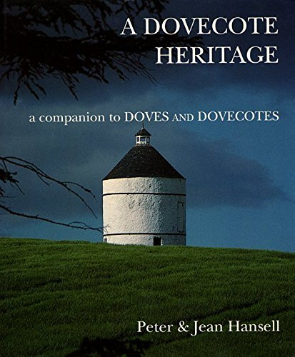 A Dovecote Heritage by Peter Hansell (1992-09-28)
