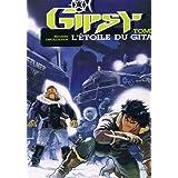 Gipsy, tome 1 : Etoile de gitan