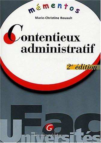 Mémento Contentieux administratif par Marie-Christine Rouault