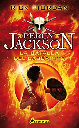 Percy Jackson 04. Batalla del Laberinto (Percy Jackson Y Los Dioses Del Olimpo) por Rick Riordan