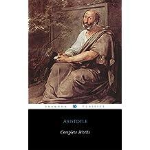 Complete Works Of Aristotle (ShandonPress) (English Edition)