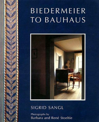 Biedermeier to Bauhaus