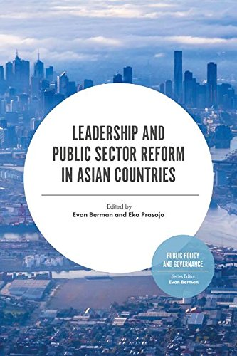 Leadership and Public Sector Reform in Asia (Public Policy and Governance)