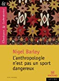 L'Anthropologie n'est pas un sport dangereux - (Not a Hazardous Sport)