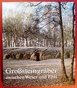 Grosssteingräber zwischen Weser und Ems
