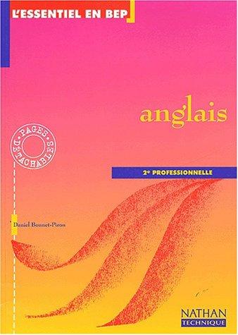 Anglais, 2e professionnelle. Livre de l'élève