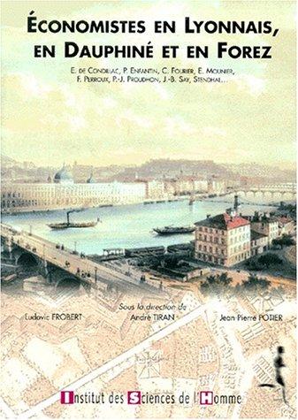 Economistes en Lyonnais, en Dauphiné et en Forez