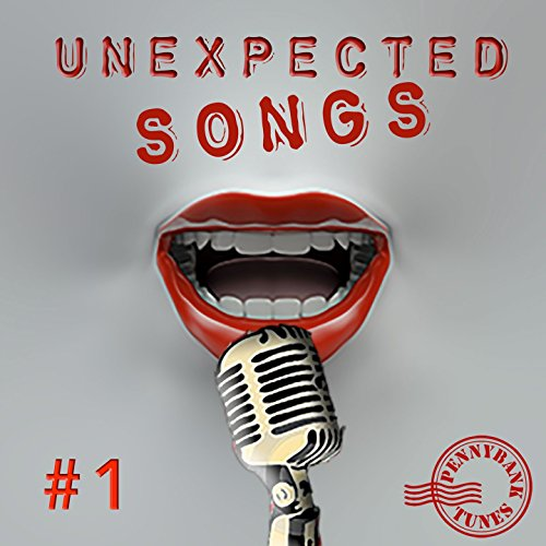 Unexpected Songs, Vol. 1 [Explicit]