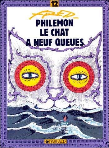 Philémon, tome 12 : Le Chat à neuf queues