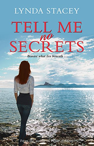 Tell Me No Secrets: a gripping thriller you won't want to put down by [Stacey, Lynda]