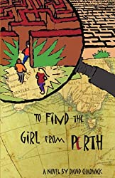 To Find the Girl from Perth (English Edition)