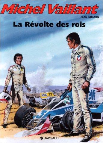 Michel Vaillant, tome 32 : La Révolte des rois par Jean Graton